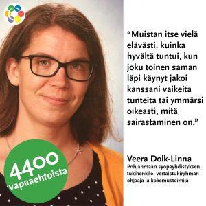 Kuvassa Veera Dolk-Linna, sekä teksti: . Muistan itse vielä elävästi, kuinka hyvältä tuntui, kun joku toinen saman läpi käynyt jakoi kanssani vaikeita tunteita tai ymmärsi oikeasti, mitä sairastaminen on.