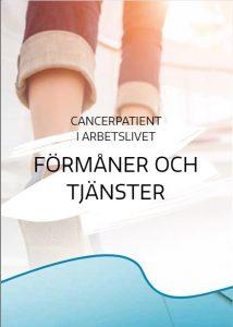 Cancerpatient i arbetslivet – Förmåner och tjänster