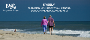 lung cancer europen kyselyselvityksen suomenkielinen banner